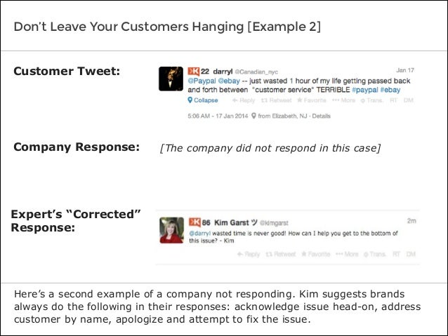 Don't Leave Your Customers Hanging [Example 2] Here's a second example of a company not responding. Kim suggests brands al...