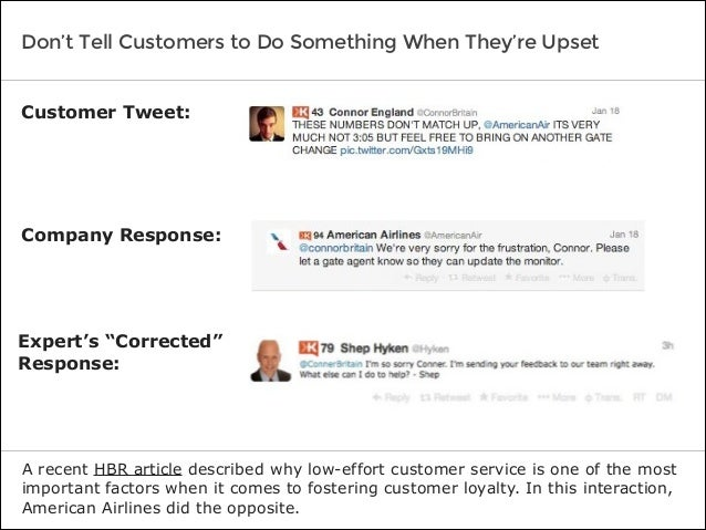 Don't Tell Customers to Do Something When They're Upset A recent HBR article described why low-effort customer service is ...