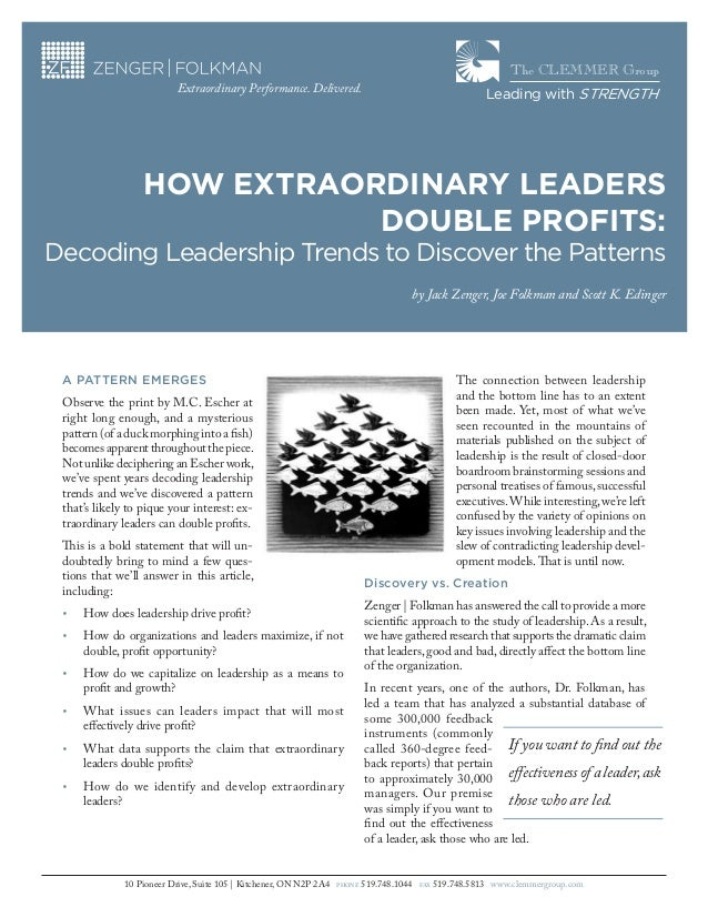 The CLEMMER Group Extraordinary Performance. Delivered.  Leading with STRENGTH  HOW EXTRAORDINARY LEADERS DOUBLE PROFITS: ...