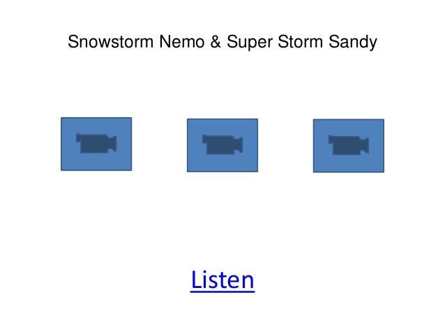 Snowstorm Nemo & Super Storm Sandy             Listen