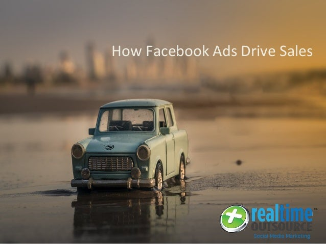 How Facebook Ads Drive Sales