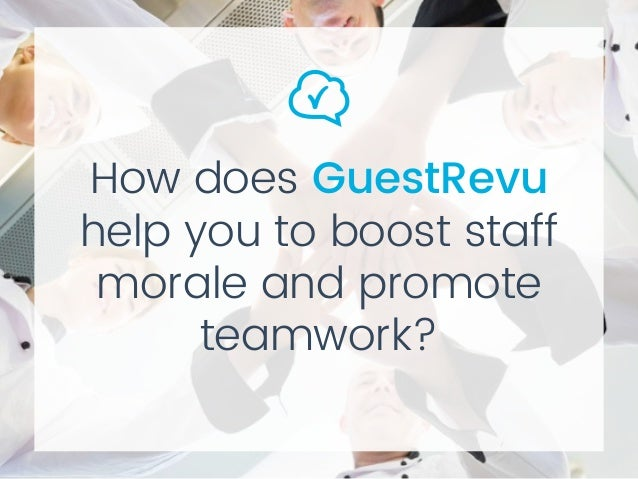 How does GuestRevu help you to boost staff morale and promote teamwork?