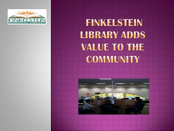Finkelstein Library Adds Value to the Community<br />