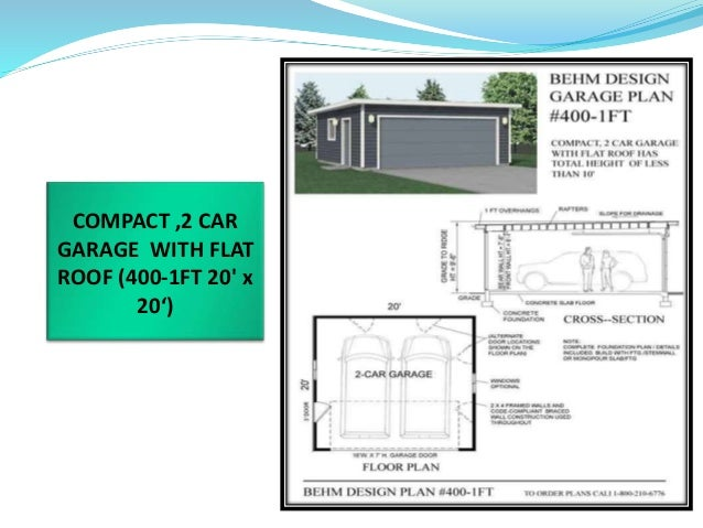 COMPACT ,2 CAR GARAGE WITH FLAT ROOF (400 1FT 20u0027 X 20u0027) ...