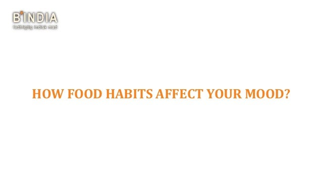 How food habits are affected by