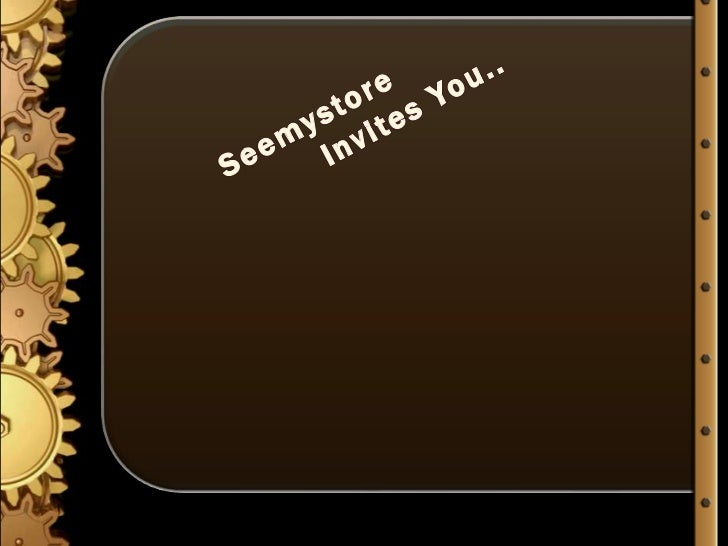 Seemystore                  Invites You..<br />