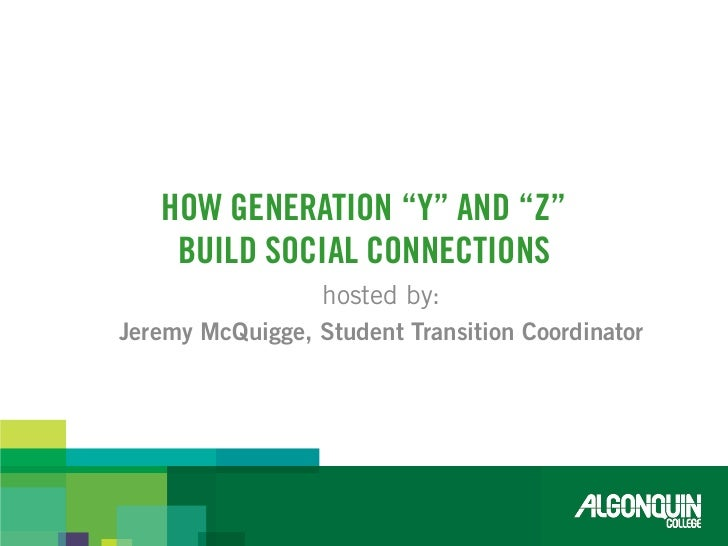How generation y and z build social connections Slide 2