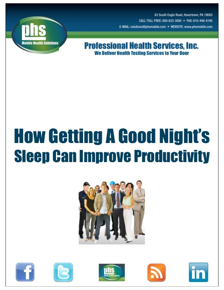 How Getting A Good Night'sSleep Can Improve Productivity