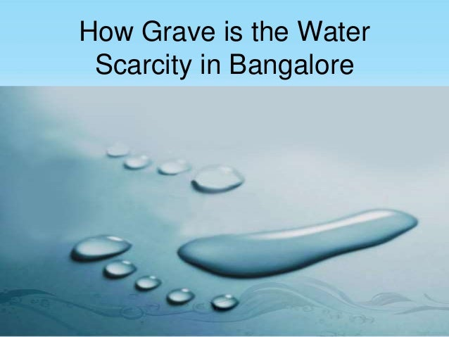 How Grave Is The Water Scarcity In Bangalore