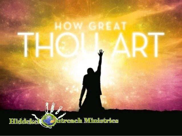 25. How Great Thou Art