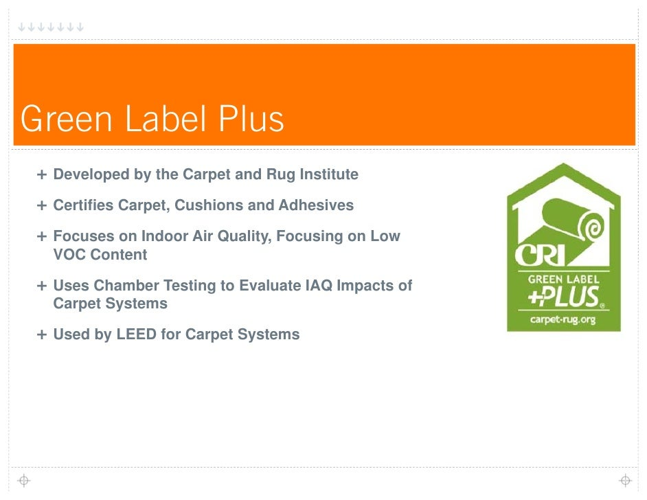 Cri carpet and rug institute floor matttroy for Green label carpet
