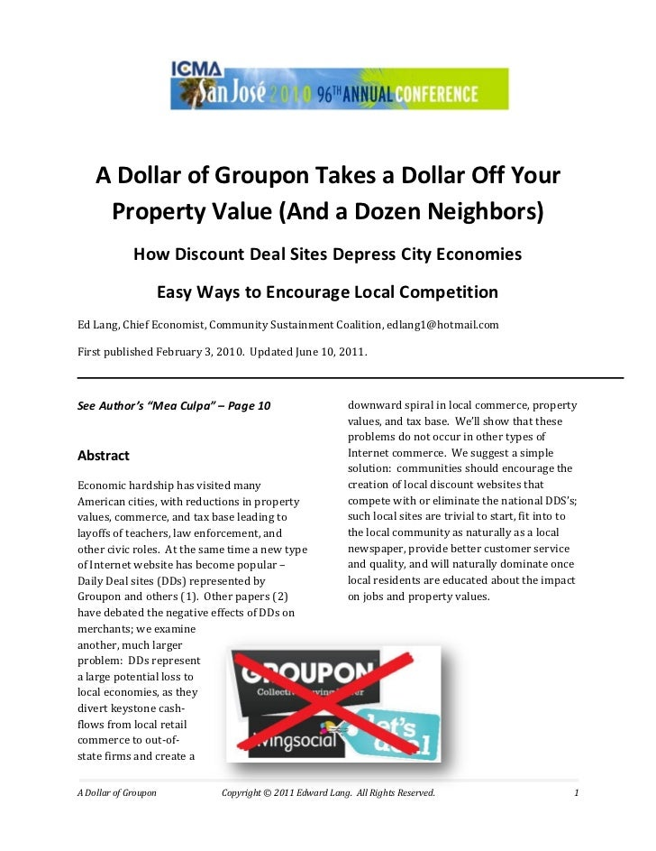 A Dollar of Groupon Takes a Dollar Off Your     Property Value (And a Dozen Neighbors)             How Discount Deal Sites...