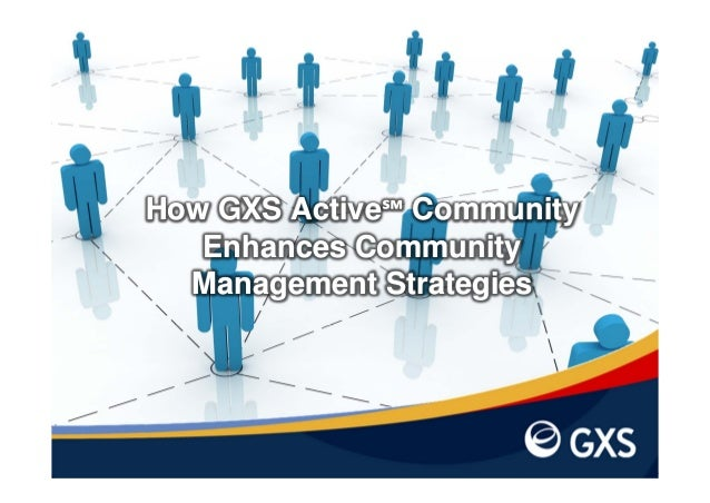 How GXS Active℠ Community Enhances Community Management Strategies