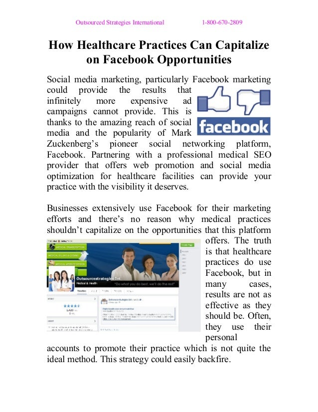 Outsourced Strategies International 1-800-670-2809 How Healthcare Practices Can Capitalize on Facebook Opportunities Socia...