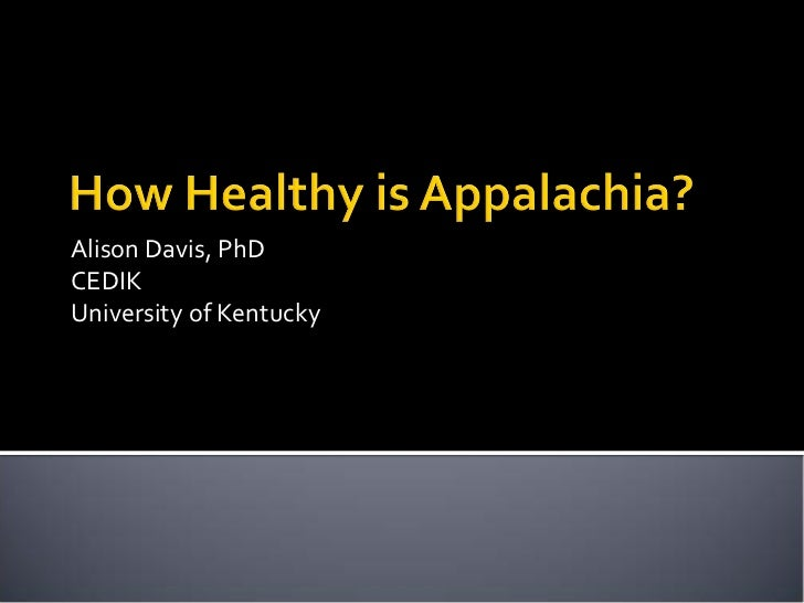 Alison Davis, PhDCEDIKUniversity of Kentucky