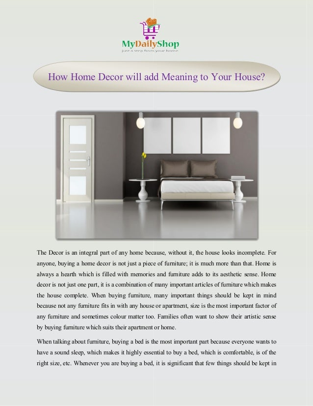 How Home Decor Will Add Meaning To Your House