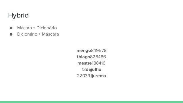 Hybrid ● Mácara + Dicionário ● Dicionário + Máscara mengo849578 thiago828486 mestre188416 13dejulho 220391jurema