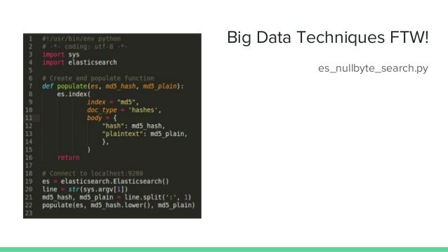 Big Data Techniques FTW! es_nullbyte_search.py