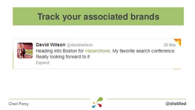 @distilledCheri Percy Track your associated brands