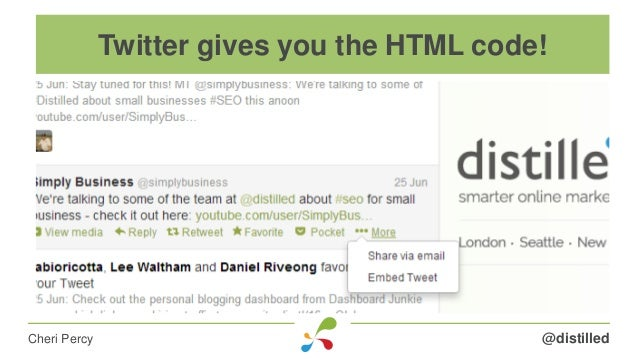 @distilledCheri Percy Twitter gives you the HTML code!