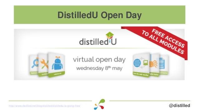 @distilledhttp://www.distilled.net/blog/distilled/distilledu-is-going-free/ DistilledU Open Day