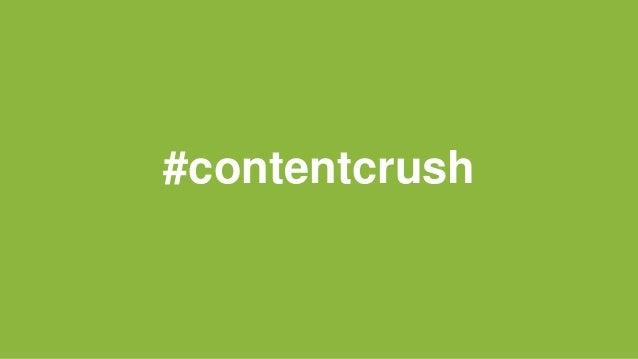 #contentcrush