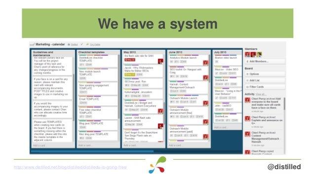 @distilledhttp://www.distilled.net/blog/distilled/distilledu-is-going-free/ We have a system