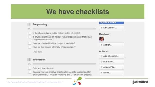 @distilledhttp://www.distilled.net/blog/distilled/distilledu-is-going-free/ We have checklists