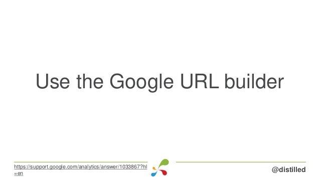 Use the Google URL builder @distilledhttps://support.google.com/analytics/answer/1033867?hl =en