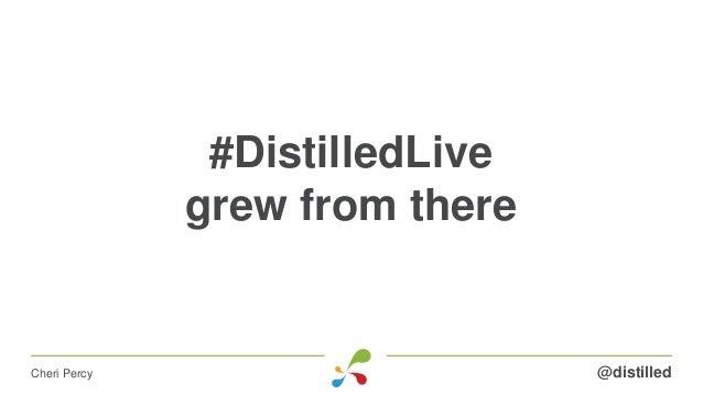 #DistilledLive grew from there @distilledCheri Percy
