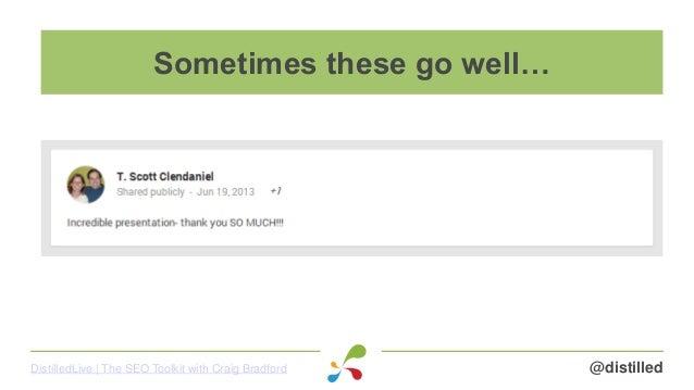 @distilledDistilledLive   The SEO Toolkit with Craig Bradford Sometimes these go well…