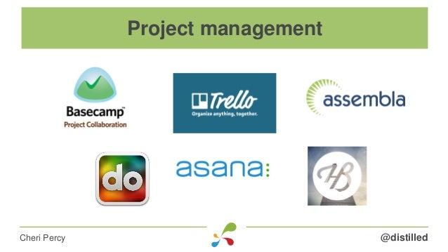 @distilledCheri Percy Project management