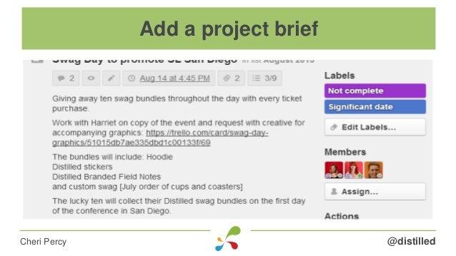 @distilledCheri Percy Add a project brief
