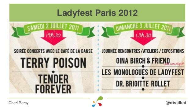 @distilledCheri Percy Ladyfest Paris 2012