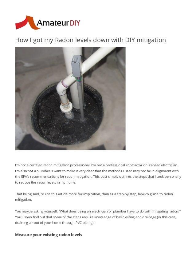 How I Got My Radon Levels Down With Diy Mitigation