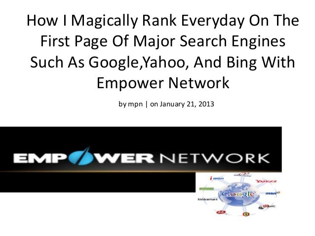How I Magically Rank Everyday On The First Page Of Major Search EnginesSuch As Google,Yahoo, And Bing With          Empowe...