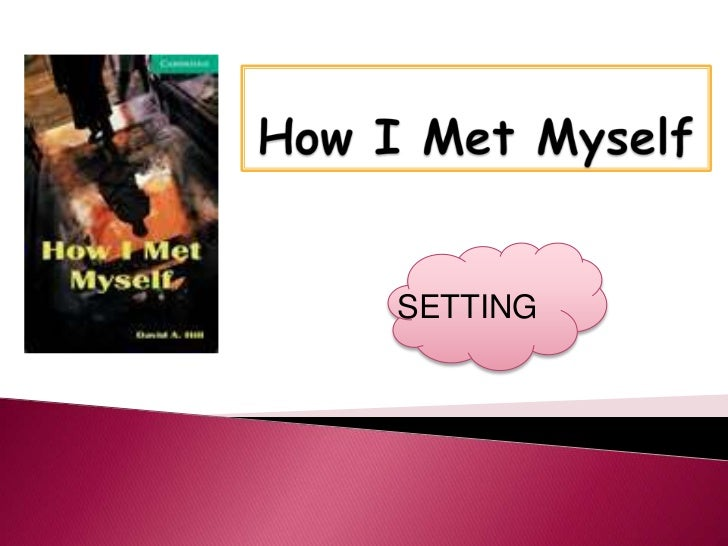 how i met myself Cambridge university press 978-0-521-75018-9 - how i met myself david a hill frontmatter more information cambridge university press.