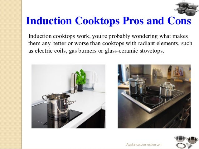 How induction cooktops work for Induction ranges pros and cons