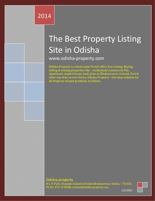 2014  The Best Property Listing Site in Odisha www.odisha-property.com Odisha-Property is a Real estate Portal offers free...