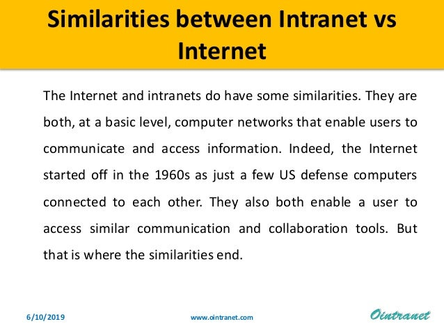 How intranet is different from internet?