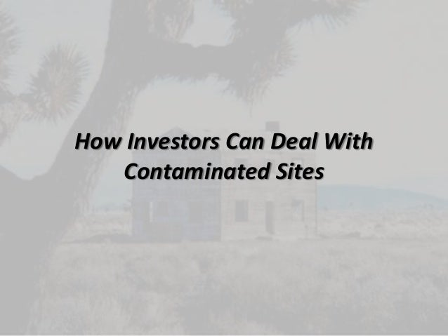 How Investors Can Deal WithContaminated Sites