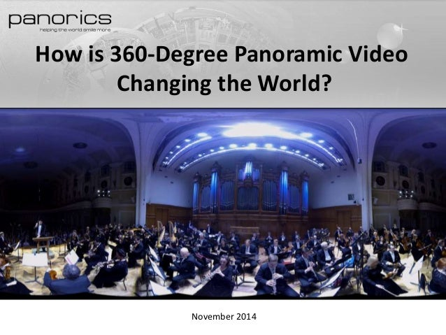 How is 360-Degree Panoramic Video Changing the World?