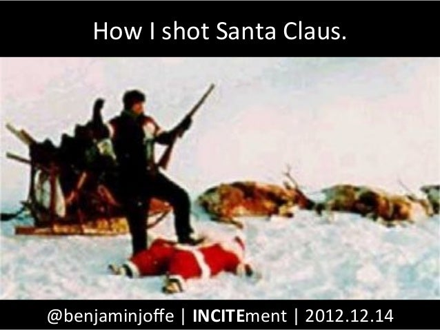 How I shot Santa Claus. @benjaminjoffe | INCITEment | 2012.12.14
