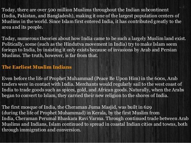 spread of islam in india essay Era v- mugual's 1526-1857 babar, aurangzeb table 11 muslim era's in sub  continent spread of islam in indian sub continent 3 islam spread rapidly in the .