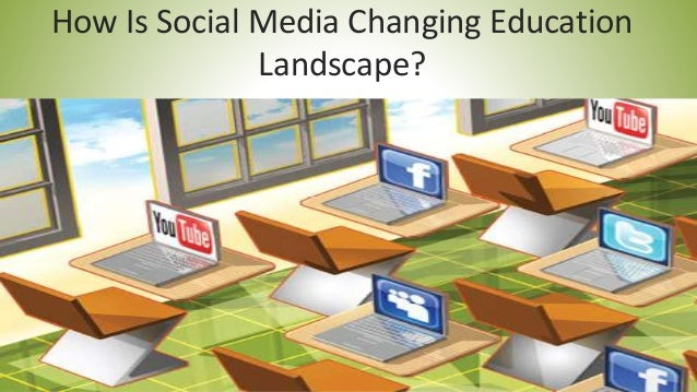 How Is Social Media Changing Education Landscape
