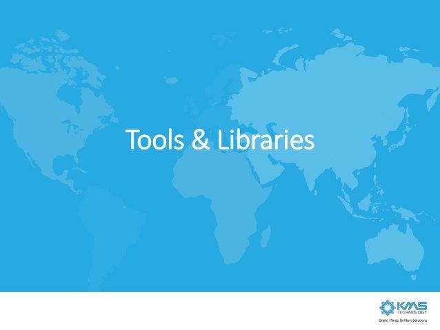 Tools & Libraries