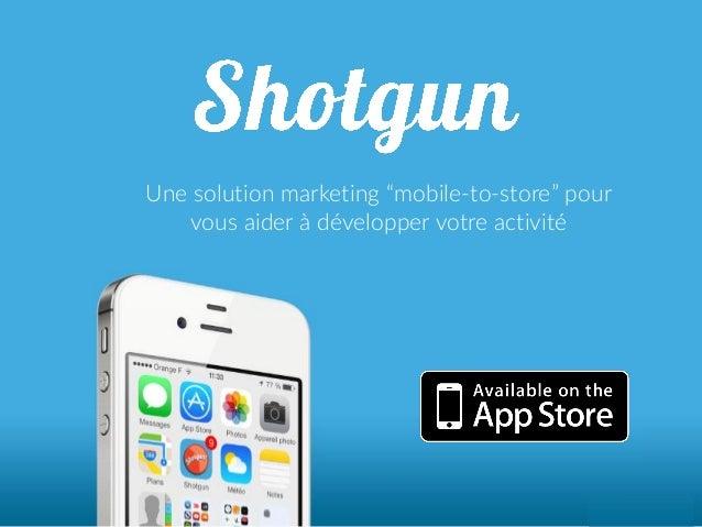 """Une solution marketing """"mobile-to-store"""" pour vous aider à développer votre activité"""