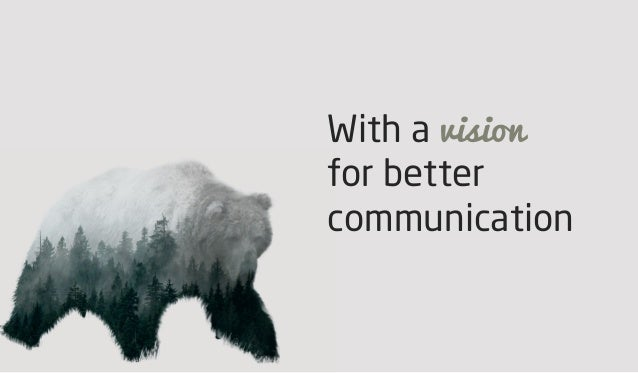 With a vision for better communication