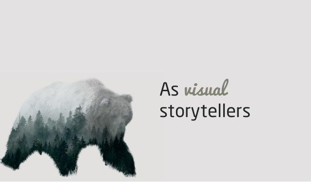 As visual storytellers