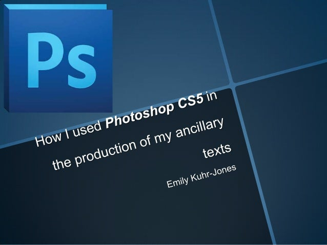 • The software 'Adobe Photoshop CS5' was very useful for me in the later stages of my coursework as it helped me produce m...